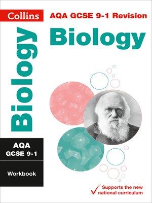 cover image of AQA GCSE 9-1 Biology Workbook