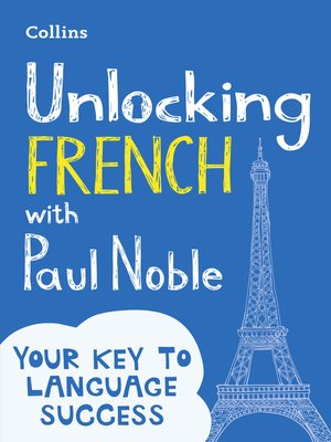 cover image of Unlocking French with Paul Noble