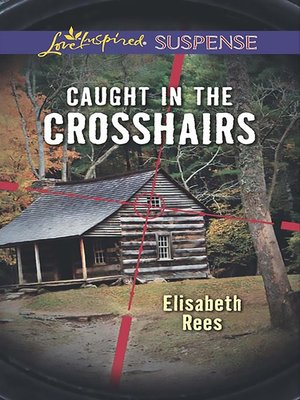 cover image of Caught In the Crosshairs