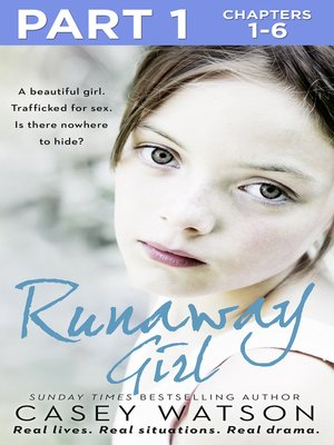 cover image of Runaway Girl, Part 1 of 3