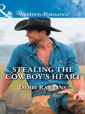 cover image of Stealing the Cowboy's Heart