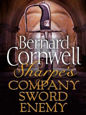 cover image of Sharpe's Company, Sharpe's Sword, Sharpe's Enemy