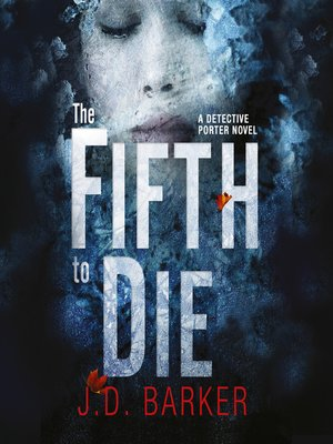 cover image of The Fifth to Die (A Detective Porter novel)