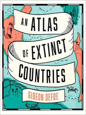 cover image of An Atlas of Extinct Countries
