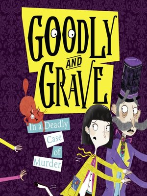 cover image of Goodly and Grave in a Deadly Case of Murder