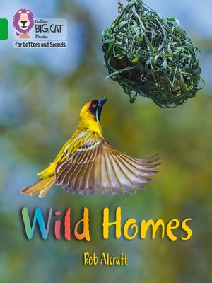 cover image of Collins Big Cat Phonics for Letters and Sounds – Wild Homes