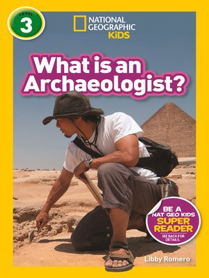 cover image of What is an Archaeologist?