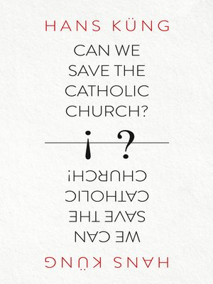 cover image of Can We Save the Catholic Church?