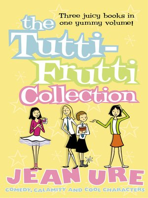 cover image of The Tutti-frutti Collection