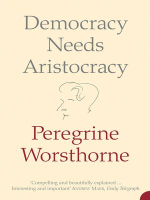 cover image of Democracy Needs Aristocracy