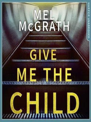 cover image of Give Me the Child