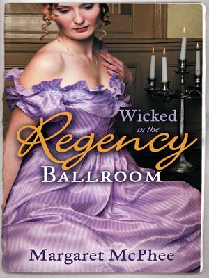 cover image of Wicked in the Regency Ballroom