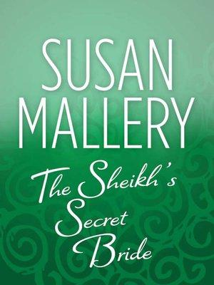 cover image of The Sheik's Secret Bride