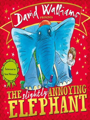 cover image of The Slightly Annoying Elephant