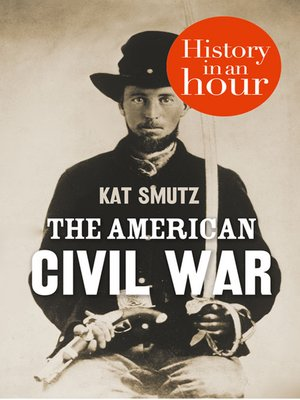 cover image of The American Civil War in an Hour