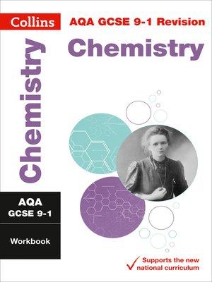 cover image of AQA GCSE 9-1 Chemistry Workbook