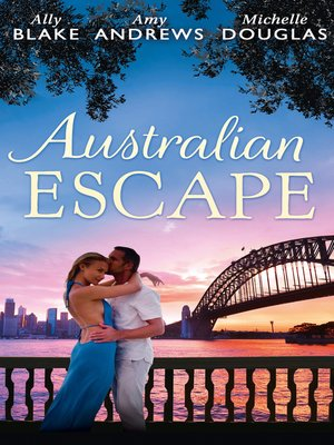 cover image of Australian Escape: Her Hottest Summer Yet / The Heat of the Night