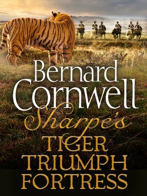 cover image of Sharpe's Tiger, Sharpe's Triumph, Sharpe's Fortress