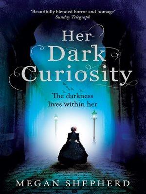 cover image of Her Dark Curiosity