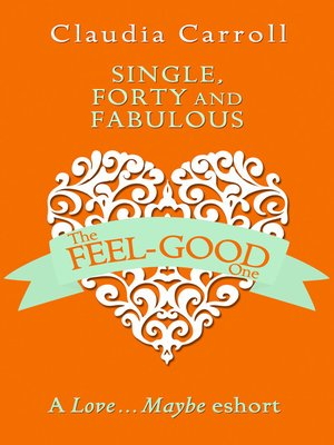 cover image of Single, Forty and Fabulous!