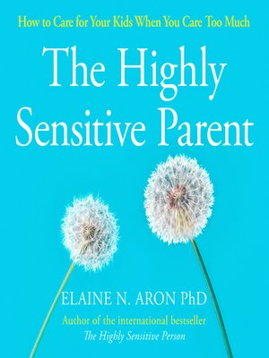 cover image of The Highly Sensitive Parent