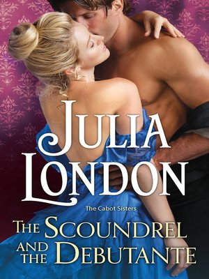cover image of The Scoundrel and the Debutante