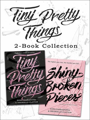 cover image of Tiny Pretty Things and Shiny Broken Pieces