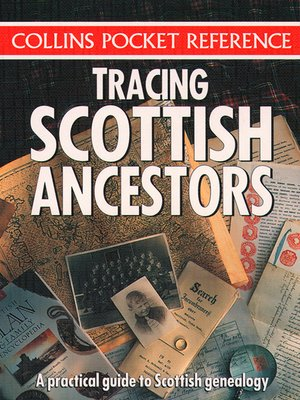 cover image of Tracing Scottish Ancestors (Collins Pocket Reference)