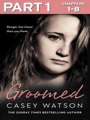 cover image of Groomed, Part 1 of 3