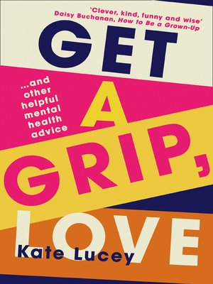 cover image of Get a Grip, Love