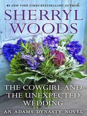 cover image of The Cowgirl & the Unexpected Wedding