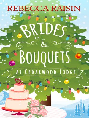 cover image of Brides and Bouquets At Cedarwood Lodge