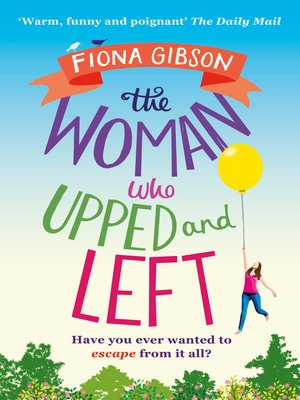 cover image of The Woman Who Upped and Left