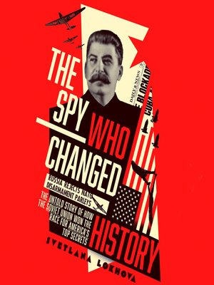 cover image of The Spy Who Changed History