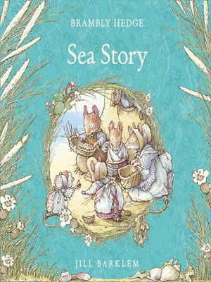 cover image of Sea Story (Brambly Hedge)