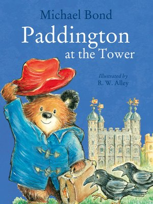cover image of Paddington at the Tower