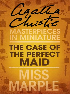 cover image of The Case of the Perfect Maid