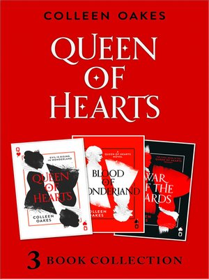 cover image of Queen of Hearts Complete Collection: Queen of Hearts ; Blood of Wonderland ; War of the Cards