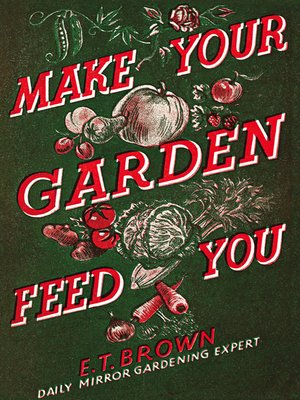 cover image of Make Your Garden Feed You