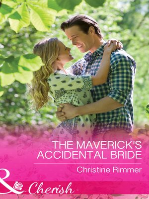cover image of The Maverick's Accidental Bride
