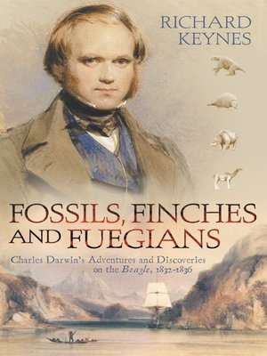 cover image of Fossils, Finches and Fuegians