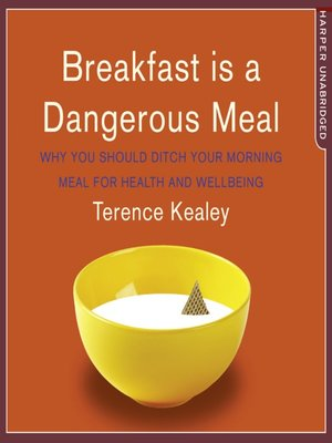 cover image of Breakfast is a Dangerous Meal