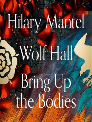cover image of Wolf Hall and Bring Up the Bodies