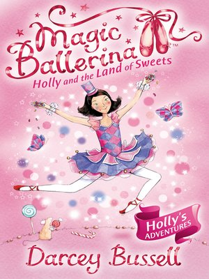cover image of Holly and the Land of Sweets