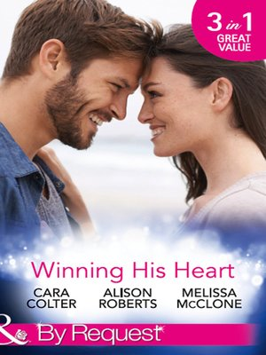 cover image of Winning His Heart: The Millionaire's Homecoming / The Maverick Millionaire