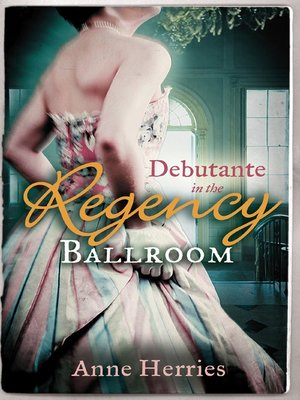 cover image of Debutante in the Regency Ballroom