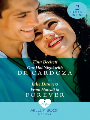 cover image of One Hot Night With Dr Cardoza / From Hawaii to Forever