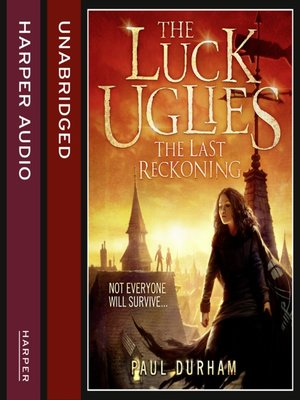 cover image of The Last Reckoning (The Luck Uglies, Book 3)