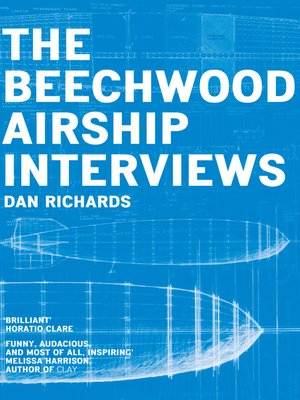 cover image of The Beechwood Airship Interviews