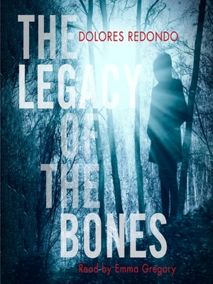 cover image of The Legacy of the Bones